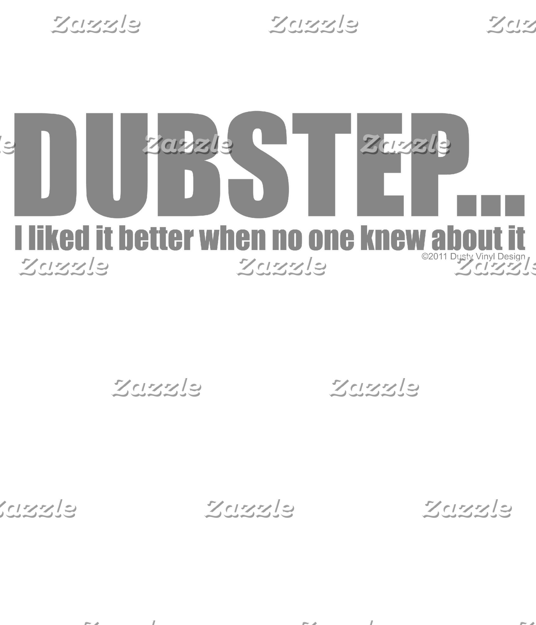 DUBSTEP I liked it better when...