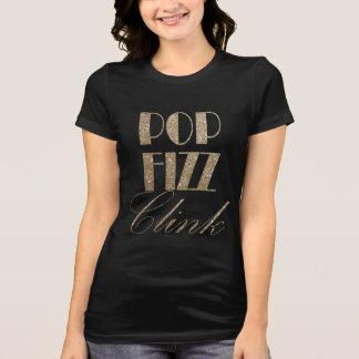 Sylvesterabend-Gold und schwarzer PopFizzClink T-Shirt