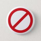 Symbol des Verbot-Sign/No Runder Button 5,7 Cm