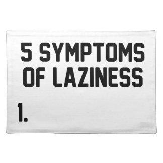Symptome der Trägheit Tischset