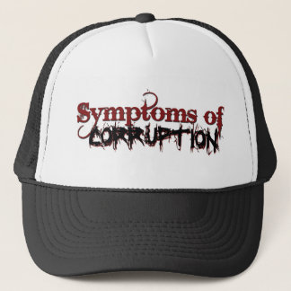 Symptoms_of_Corruption Hut Truckerkappe