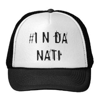 t, #1 N DA NATI Baseball Caps