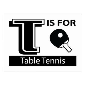 T ist für Tischtennis Postkarte