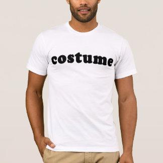 T-Shirt, das gerade KOSTÜM sagt T-Shirt