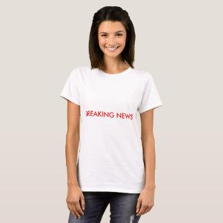 T - Shirt der brechenden Nachrichten