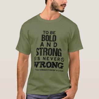 """T - Shirt """"der mutigen und starken"""" Zitat-Männer"""