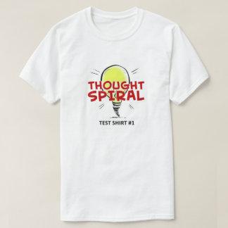 """T - Shirt des Gedanken-gewundener """"Test Shirt-#1"""""""