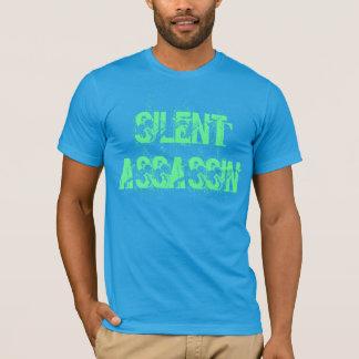 """T - Shirt """"des stillen Meuchelmörders"""""""