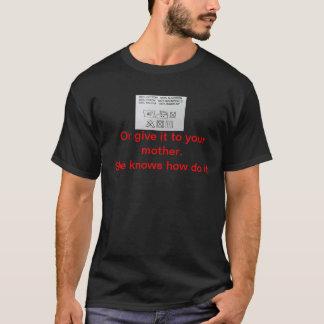 T - Shirt, geben es Ihrer Mutter. Sie kann, ihn T-Shirt