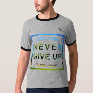 """T - Shirt """"geben nie"""" Heevs™ auf"""