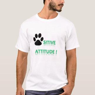 T - Shirt - positive Haltung