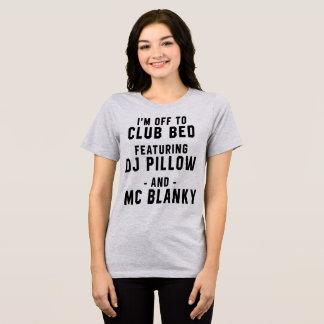 T - Shirt soll ich aus das Bett mit einer Keule