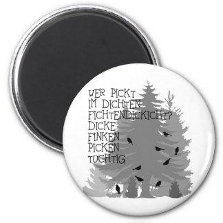 t-shirt spruch zungenbrecher fink wald baum vögel runder magnet 5,7 cm