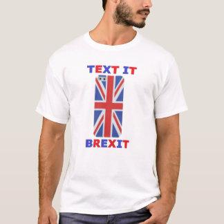 T - Shirt-Text es Brexit T-Shirt