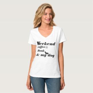 T-SHIRT-Wochenende, Kaffee, Buch u. mein Hund T-Shirt