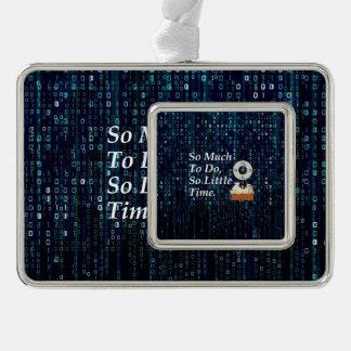 T-STÜCK beschäftigte Zeit Rahmen-Ornament Silber