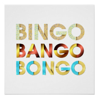 T-STÜCK Bingo Bango Bongo Poster