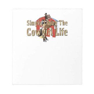 T-STÜCK einfach lebendes Cowgirl-Leben Notizblock
