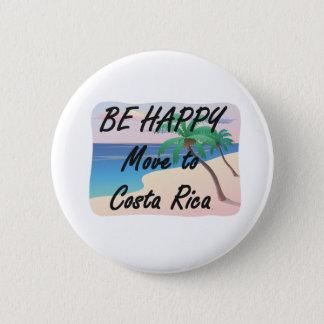 T-STÜCK ist glückliches Costa Rica Runder Button 5,1 Cm