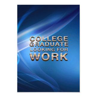 T-STÜCK Uni-Absolvent, welche nach Arbeit sucht 12,7 X 17,8 Cm Einladungskarte
