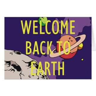 T-STÜCK Willkommen zurück zu Erde Grußkarten