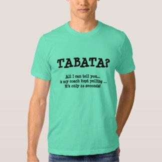 TABATA? , 20 Sekunden? T Shirts