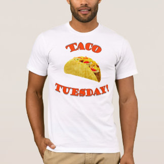 Taco Dienstag! T-Shirt