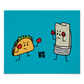 Taco gegen Burrito Poster