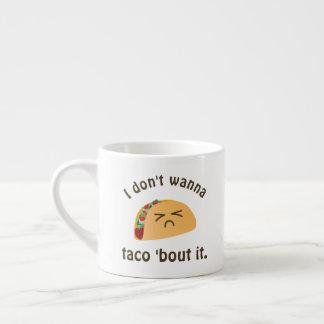 Taco-'Kampf es lustiger Espressotasse