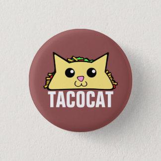 Taco-Katze Runder Button 3,2 Cm