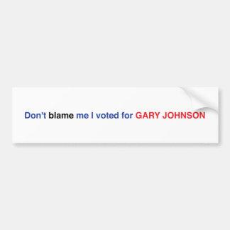 Tadeln Sie mich nicht, den ich Autoaufkleber Garys