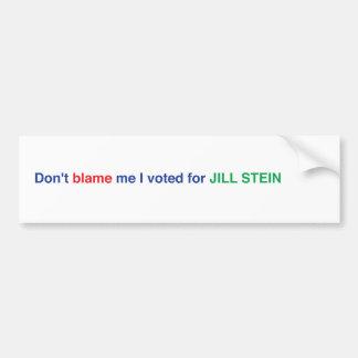 Tadeln Sie mich nicht, den ich Autoaufkleber Jill