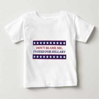 Tadeln Sie mich nicht, den ich für Hillary Clinton Baby T-shirt