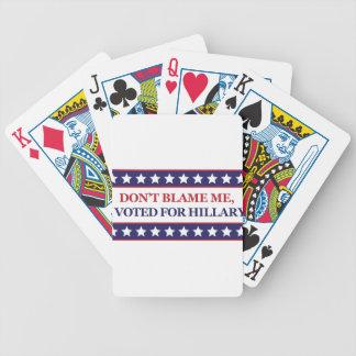 Tadeln Sie mich nicht, den ich für Hillary Clinton Bicycle Spielkarten