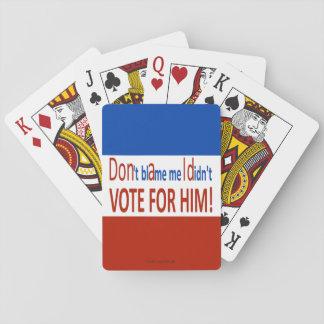 Tadeln Sie mich nicht, den ich nicht für ihn Spielkarten