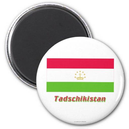 Tadschikistan Flagge MIT Namen Kühlschrankmagnete