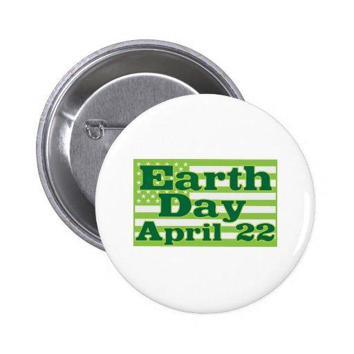 Tag der Erde am 22. April Anstecknadelbuttons