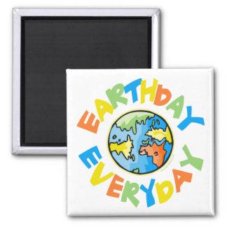Tag der Erde jeden Tag Quadratischer Magnet