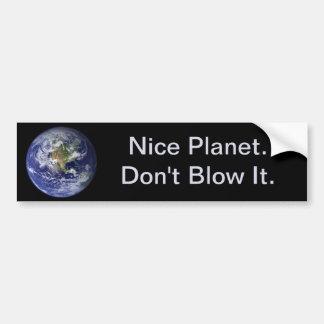 Tag der Erde: Netter Planet--Brennen Sie es nicht Autoaufkleber