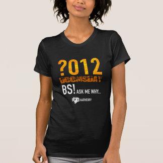 Tag des Jüngsten Gerichts 2012? T-Shirt