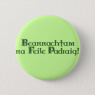 Tag KRW gälischen glücklichen St Patrick Runder Button 5,7 Cm