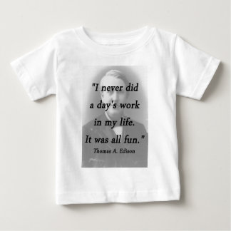 Tagesarbeit - Thomas Alva Edison Baby T-shirt