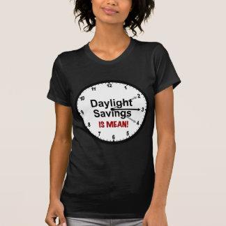 Tageslicht-Sparungen ist gemein! T-Shirt