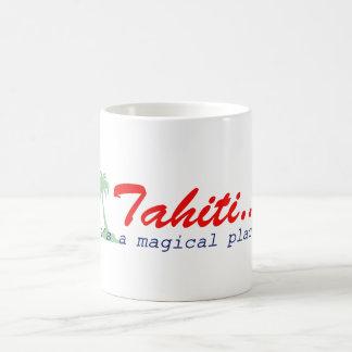 Tahiti - es ist ein magischer Platz Kaffeetasse