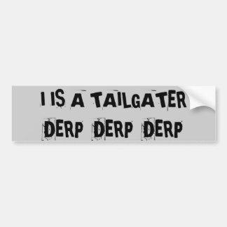 Tailgating Derp Derp Derp Autoaufkleber