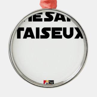 Taiseux-THÉSARD - Wortspiele - Francois Ville Silbernes Ornament