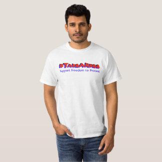 #Take eine Knie-Stützfreiheit zum Protest T-Shirt