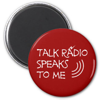Talk-Radio spricht mit mir © Runder Magnet 5,7 Cm