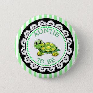 Tante, zum Babyparty-Knopf-Schildkröte zu sein Runder Button 5,1 Cm
