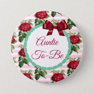 Tante, zum Blumenchic-Rosen-Knopf zu sein Runder Button 7,6 Cm
